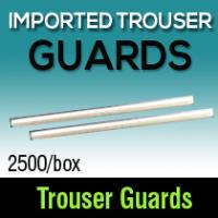 Imported Trouser Guards (2500)
