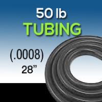 "28"" .0008 50lb Tubing"